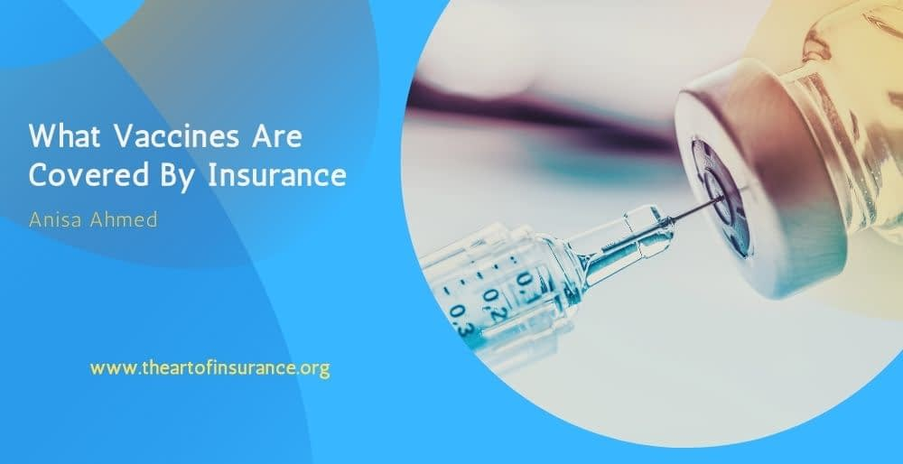 What Vaccines Are Covered By Insurance