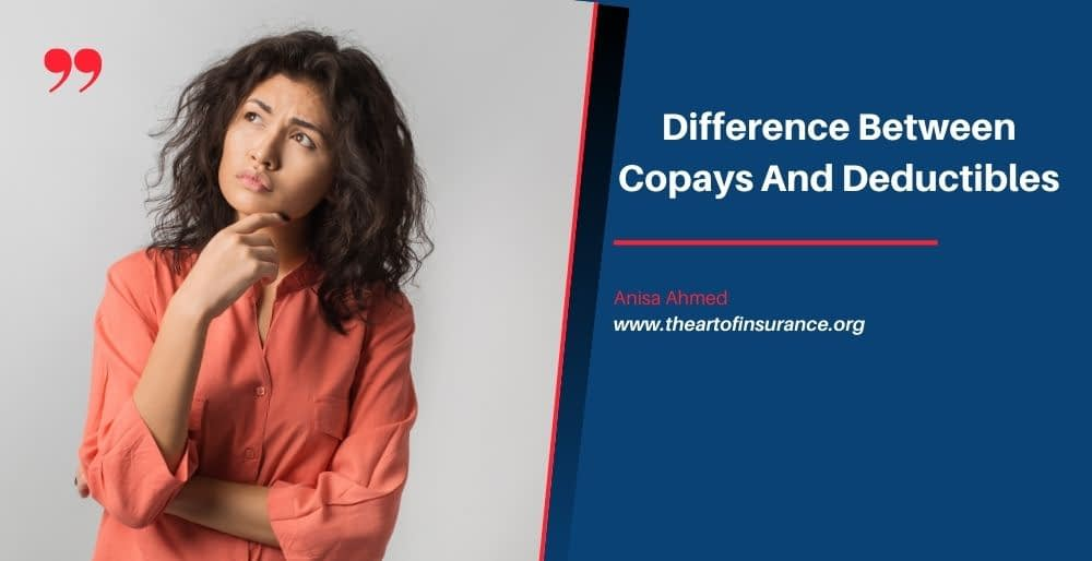 Difference Between Copays And Deductibles