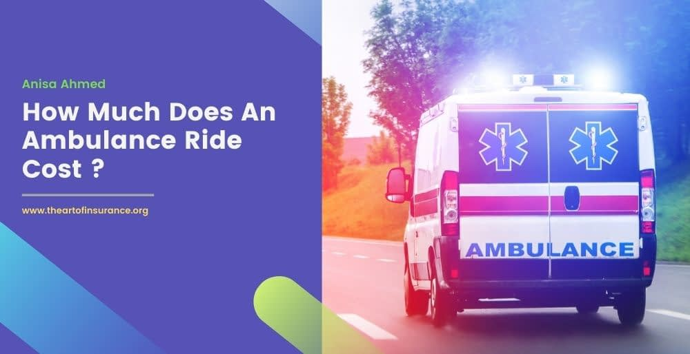 Ambulance Ride Cost Insurance