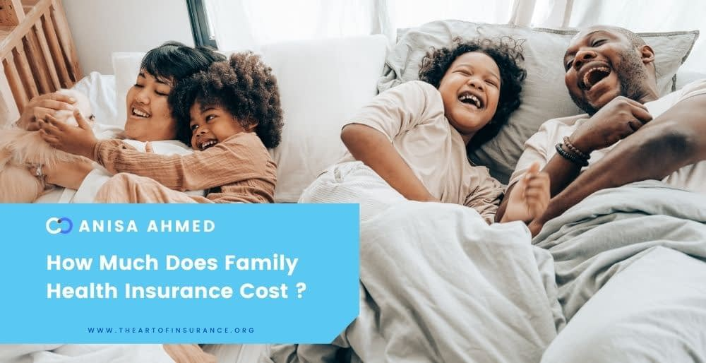 How Much Does Health Insurance Cost For A Family