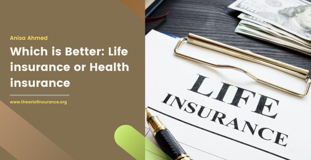 Life insurance vs Health insurance