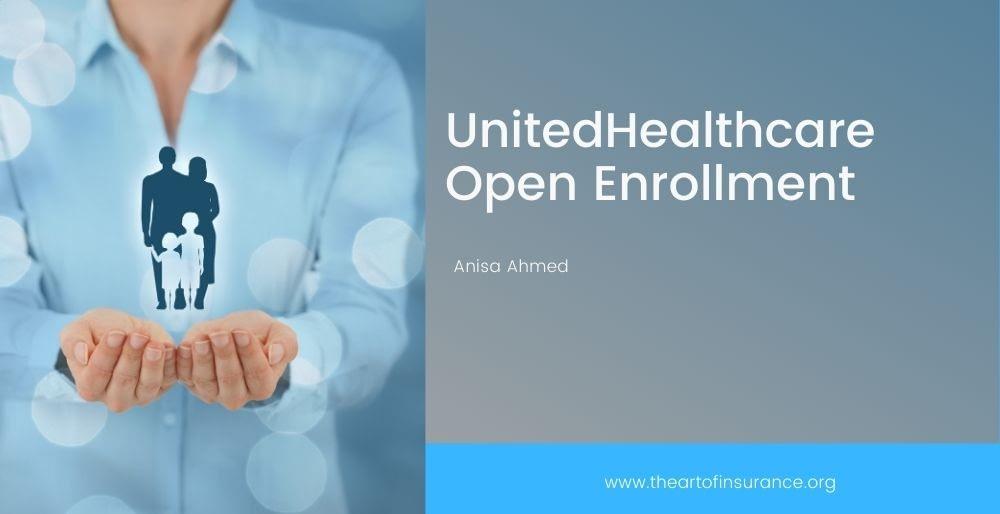 UnitedHealthcare Open Enrollment