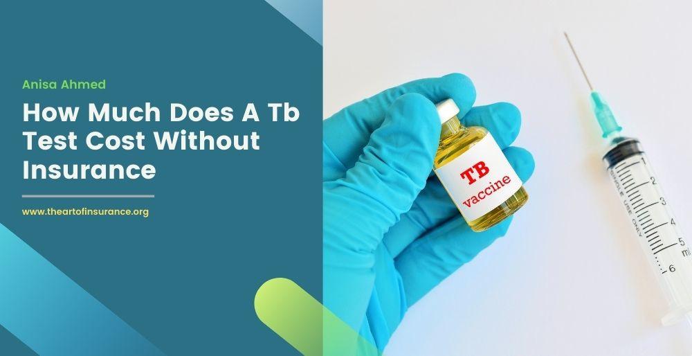 Tb Test Cost Insurance