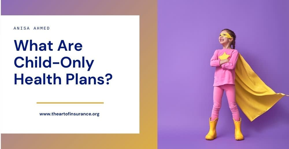 Child-Only Health Plans