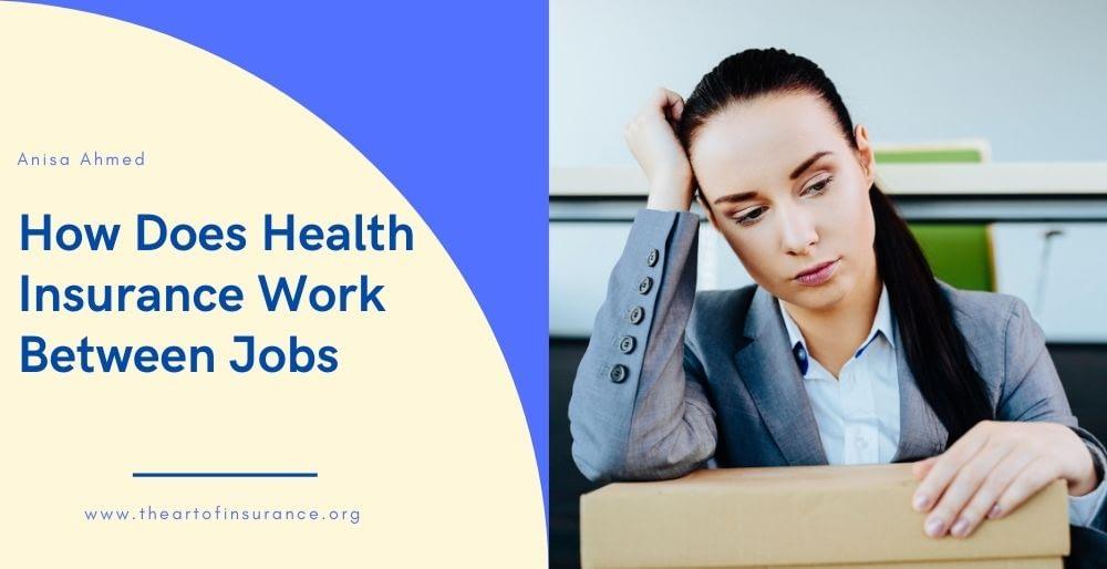 Health Insurance Between Jobs