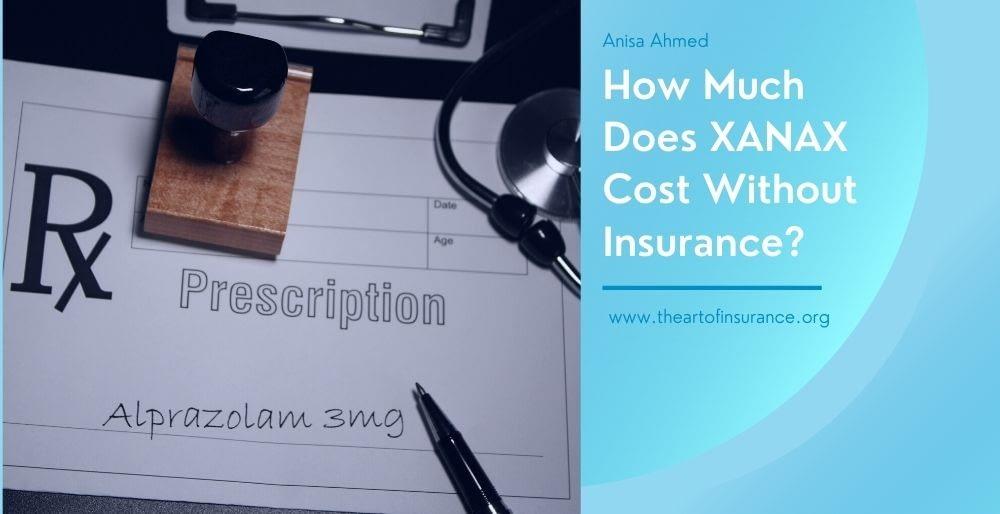 XANAX Cost Insurance