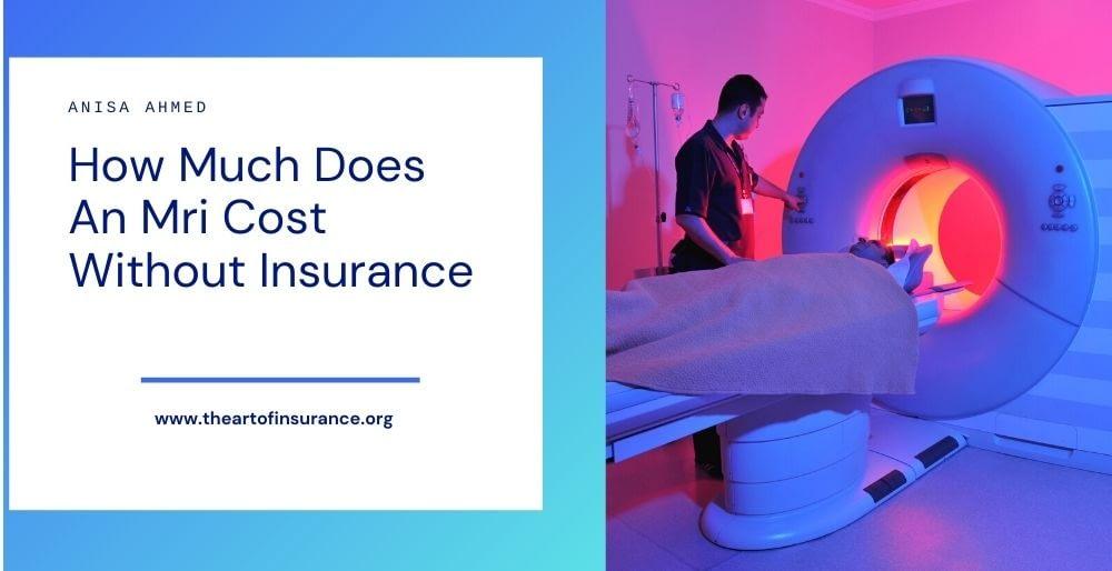 Mri Cost Without Insurance