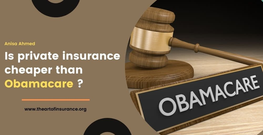 private insurance cheaper than Obamacare